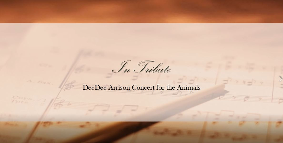 In tribute of DeeDee Arrison Concert for the Animals